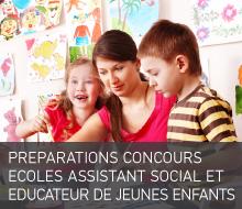 PRÉPARATIONS CONCOURS ECOLES ASSISTANT SOCIAL ET EDUCATEUR DE JEUNES ENFANTS